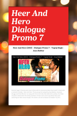 Heer And Hero Dialogue Promo 7