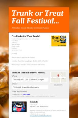 Trunk or Treat Fall Festival…