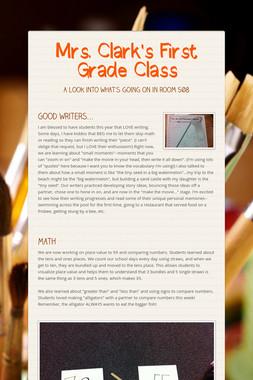 Mrs. Clark's First Grade Class