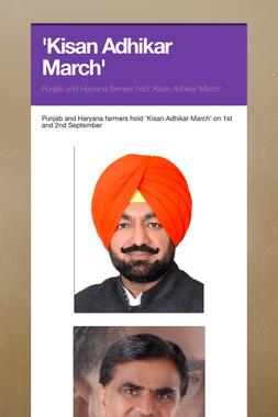 'Kisan Adhikar March'
