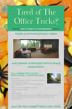 Tired of The Office Tricks?