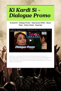Ki Kardi Si - Dialogue Promo