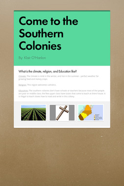 Come to the Southern Colonies
