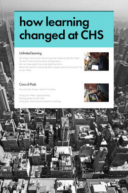 how learning changed at CHS