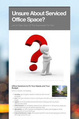 Unsure About Serviced Office Space?