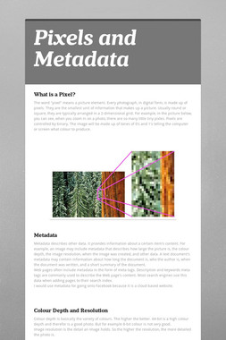 Pixels and Metadata