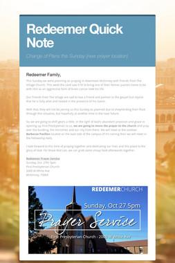 Redeemer Quick Note