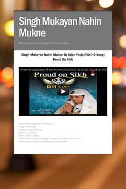 Singh Mukayan Nahin Mukne