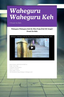 Waheguru Waheguru Keh