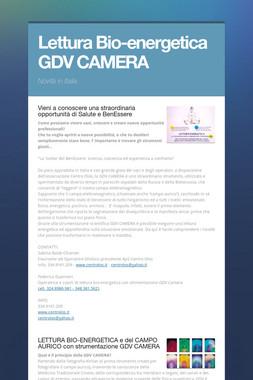 Lettura Bio-energetica GDV CAMERA