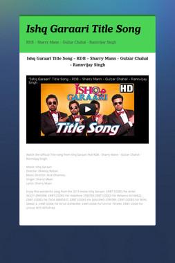 Ishq Garaari Title Song