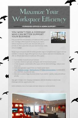 Maximize Your Workspace Efficiency