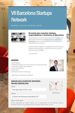 VII Barcelona Startups Network
