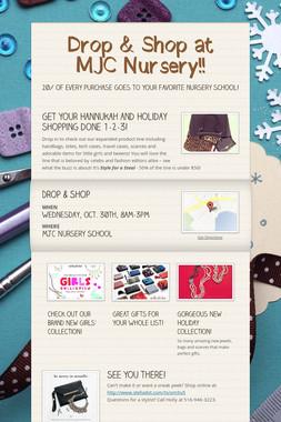 Drop & Shop at MJC Nursery!!