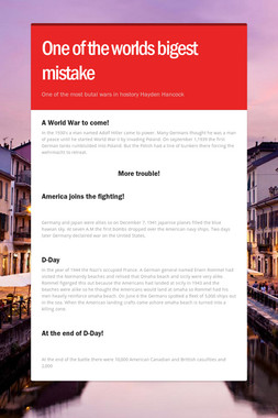 One of the worlds bigest mistake