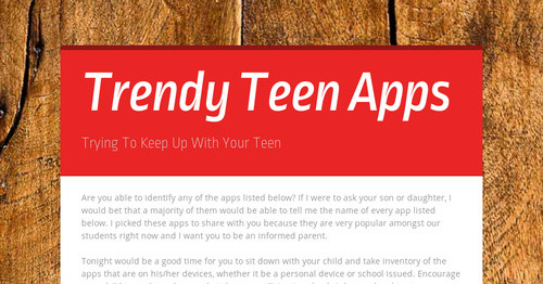 Trendy Teen Apps | Smore Newsletters for Education