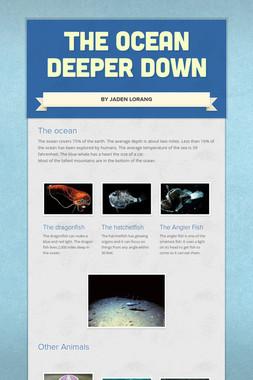 The ocean deeper down