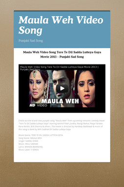 Maula Weh Video Song