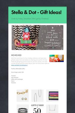Stella & Dot - Gift Ideas!