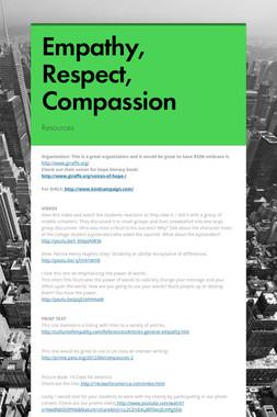 Empathy, Respect, Compassion