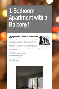 1 Bedroom Apartment with a Balcony!