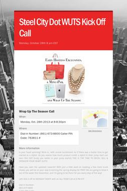 Steel City Dot WUTS Kick Off Call
