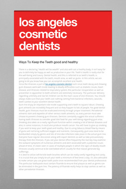 los angeles cosmetic dentists