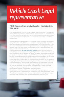 Vehicle Crash Legal representative
