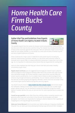Home Health Care Firm Bucks County