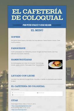 El Cafetería de Coloquial