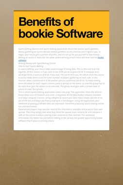 Benefits of bookie Software
