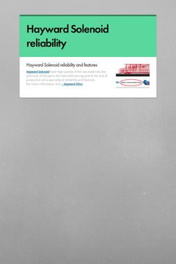 Hayward Solenoid reliability