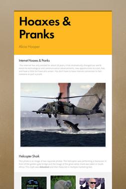 Hoaxes & Pranks