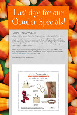 Last day for our October Specials!