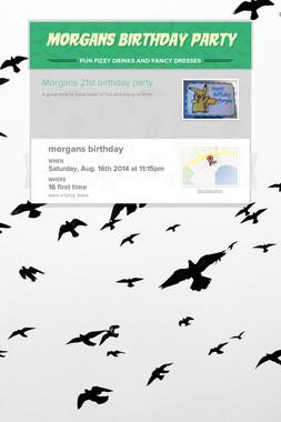 Morgans birthday party