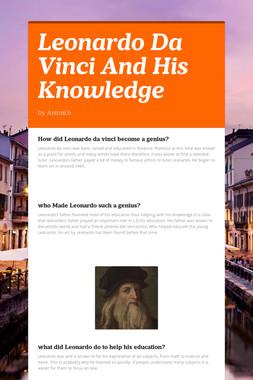 Leonardo Da Vinci And His Knowledge