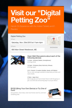 "Visit our ""Digital Petting Zoo"""