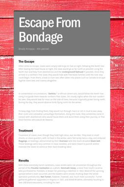 Escape From Bondage