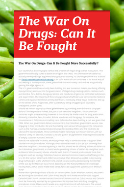 The War On Drugs: Can It Be Fought