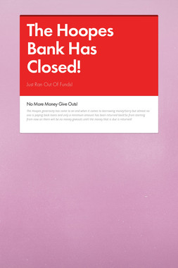 The Hoopes Bank Has Closed!