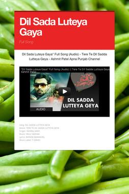 Dil Sada Luteya Gaya