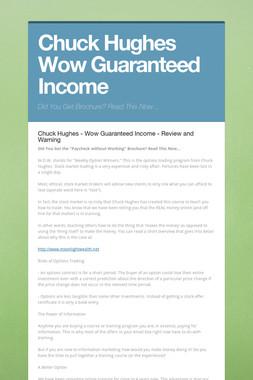 Chuck Hughes Wow Guaranteed Income
