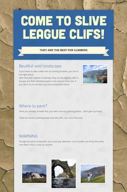 Come to Slive League Clifs!
