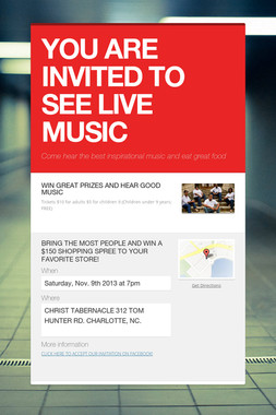 YOU ARE INVITED TO SEE LIVE MUSIC