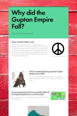 Why did the Guptan Empire Fall?