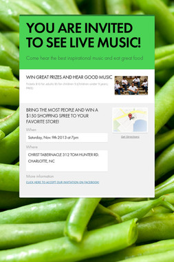 YOU ARE INVITED TO SEE LIVE MUSIC!