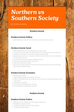 Northern vs Southern Society