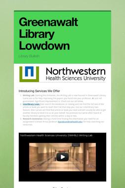 Greenawalt Library Lowdown