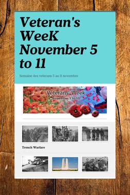 Veteran's WeeK November 5 to 11