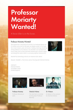 Professor Moriarty Wanted!